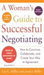 A Womans Guide To Successful Negotiating Second Edition