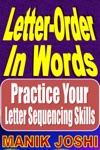 Letter-Order In Words Practice Your Letter Sequencing Skills