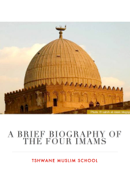 Brief biography of the Four Imams