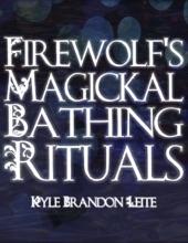 Firewolf's Magickal Bathing Rituals