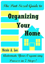 The Pint-Sized Guide to Organizing Your Home book
