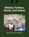 Raising Turkeys Ducks And Geese