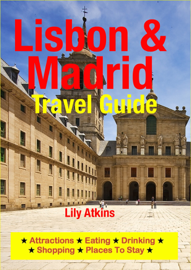 Lisbon & Madrid Travel Guide