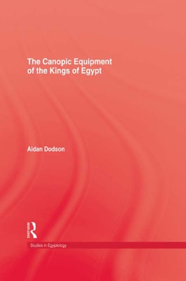 The Canopic Equipment Of The Kings of Egypt
