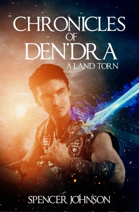 Chronicles of Den'dra: A Land Torn
