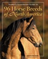 Storeys Illustrated Guide To 96 Horse Breeds Of North America