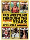 Pro Wrestling Through The Power Slam Years 1994-2014