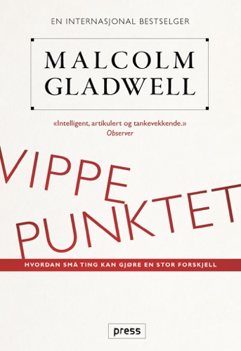 Malcolm Gladwell - Vippepunktet