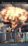 Thermodynamics War  Investment Banking