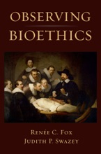 Observing Bioethics