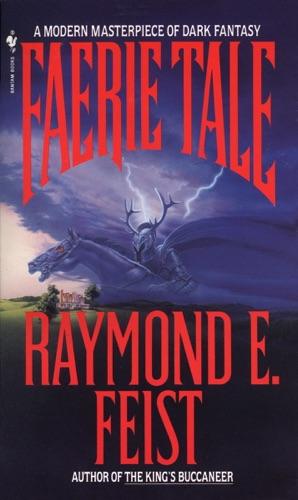 Raymond E. Feist - Faerie Tale