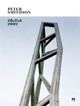 Peter Smithson. Obelisk, 2002
