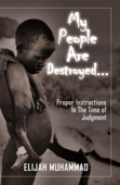 My People Are Destroyed: Proper Instructions In The Time of Judgment