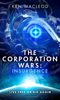 The Corporation Wars: Insurgence - Ken MacLeod