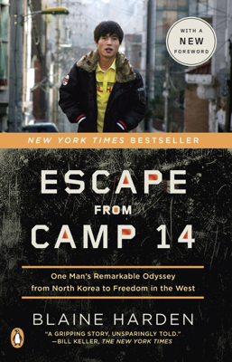 Blaine Harden - Escape from Camp 14 book