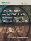 Fundamentos Para La Ciencia De La Administracin Pblica En El Siglo XXI