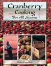 Cranberry Cooking For All Seasons