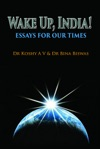 Wake Up India Essays For Our Times