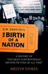 DW Griffiths The Birth Of A Nation