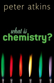 What is Chemistry?