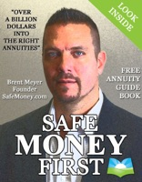 Safe Money First: Your Guidebook to Annuities and Safe Retirement Financial Planning Strategies