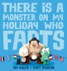 There Is A Monster On My Holiday Who Farts (Fart Monster And Fr