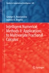 Intelligent Numerical Methods II Applications To Multivariate Fractional Calculus