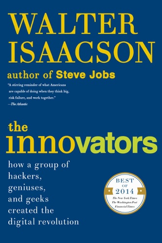 Walter Isaacson - The Innovators