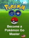 Become A Pokmon Go Master