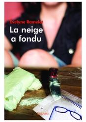 Download and Read Online La neige a fondu