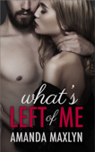 What's Left of Me - Complete Series