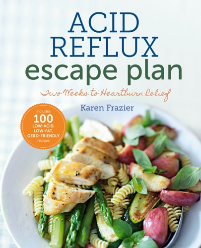 Karen Frazier - The Acid Reflux Escape Plan