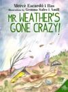 Mr Weathers Gone Crazy