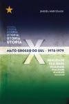 Mato Grosso Do Sul - 19781979