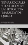 Temas Sociales Y Polticos En La Historieta Mafalda De Quino