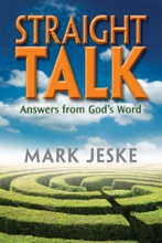 Straight Talk: Answers From Gods Word