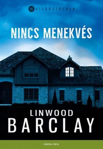 Linwood Barclay - Nincs menekvés