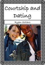 Dating And Courtship