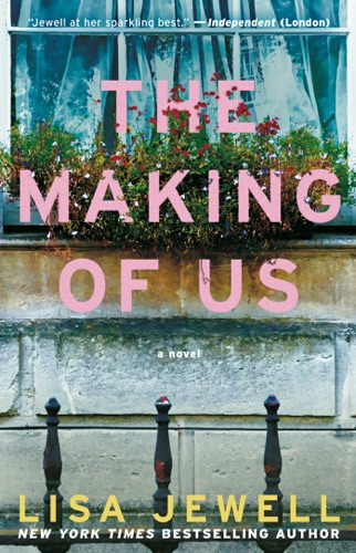 Lisa Jewell - The Making of Us