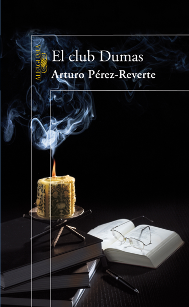 El club Dumas por Arturo Pérez-Reverte