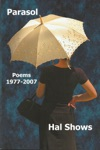 Parasol Poems 1977--2007