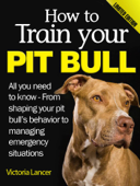 How to Train Your Pit Bull (Limited Edition)