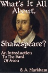 Whats It All About Shakespeare An Introduction To The Bard Of Avon