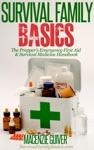 The Preppers Emergency First Aid  Survival Medicine Handbook