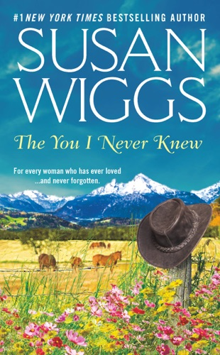 Susan Wiggs - The You I Never Knew