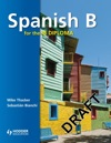 Spanish B For The IB Diploma