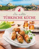 Die echte türkische Küche