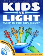 Kids vs Light: Why is the Sky Blue? (Enhanced Version)