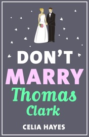 DONT MARRY THOMAS CLARK