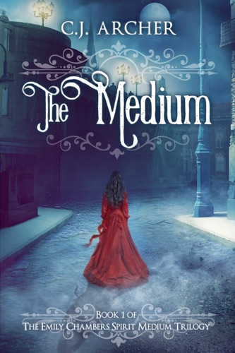 C.J. Archer - The Medium